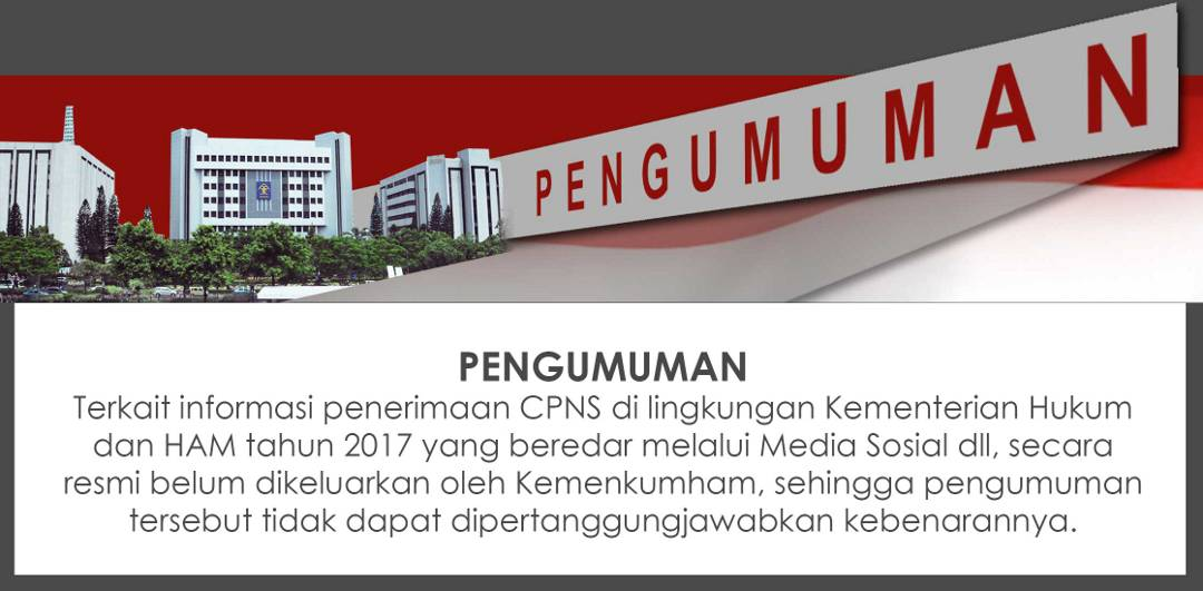 Balada Penerimaan CPNS Kemenkumham Tahun 2017